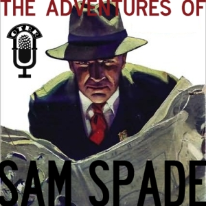 The Adventures Of Sam Spade Otrr Org