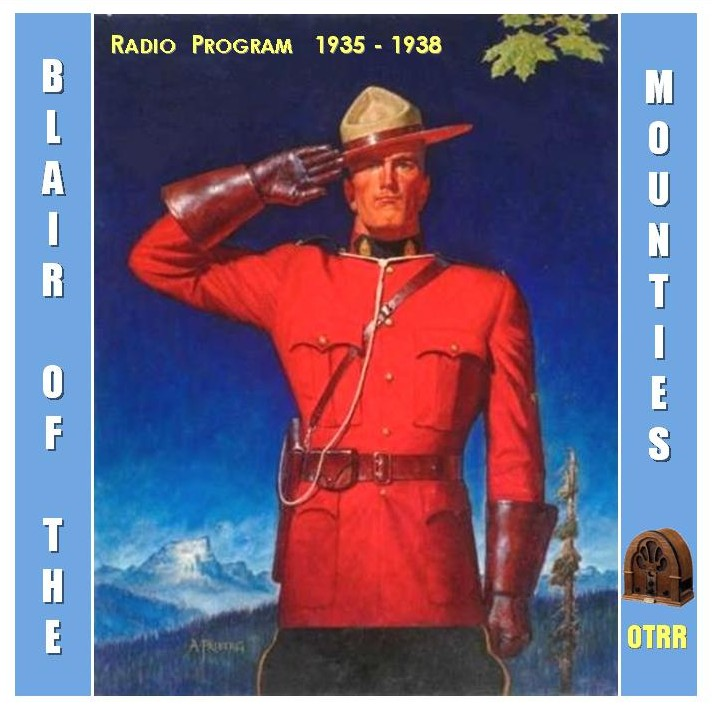 Blair Of The Mounties Cd Cover Otrr Org
